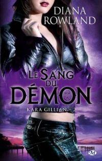 Kara Gillian : Le sang du démon #2 [2012]