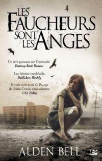 Les faucheurs sont les anges [2012]