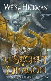Les vaisseaux-dragons : Le secret du dragon #2 [2012]