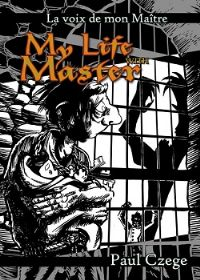 My life with master [2012]