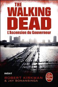 Walking Dead : L'ascension du gouverneur [2012]