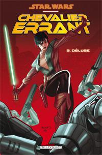 Star Wars : La genèse des Jedi : Chevalier errant - Déluge [#2 - 2012]