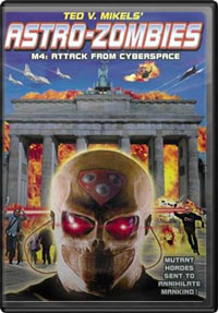 The Astro-zombies / Astrozombies : Astro Zombies: M4 - Invaders from Cyberspace
