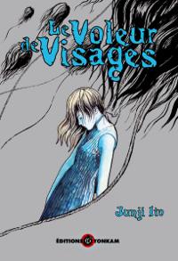 Junji Ito Collection : Le Voleur de Visages tome 3 [2008]