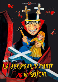 Junji Ito Collection : Le Journal Maudit de Soïchi [tome 5 - 2009]