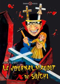 Junji Ito Collection : Le Journal Maudit de Soïchi [tome 5 - 2009]