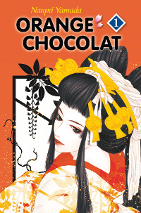 Orange Chocolat [tome 1 - 2012]