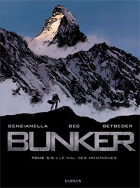 Bunker : Le mal des montagnes [#5 - 2012]
