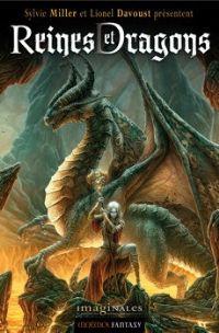 Reines et dragons [2012]