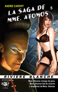 La saga de Mme Atomos - T5 [2008]