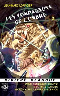 Les compagnons de l'ombre #2 [2008]