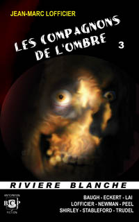 Les compagnons de l'ombre #3 [2009]