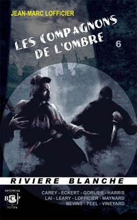 Les compagnons de l'ombre #6 [2010]