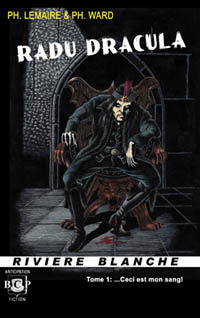 Radu Dracula: ...Ceci est mon sang! [#1 - 2011]