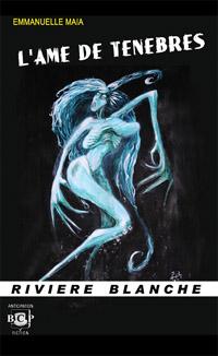 L'âme de ténèbres [2011]