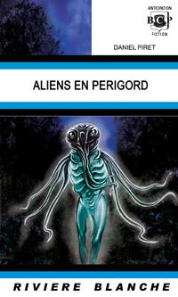 Aliens en Périgord [2012]