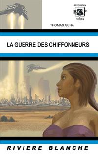 La Guerre des Chiffonneurs [2011]