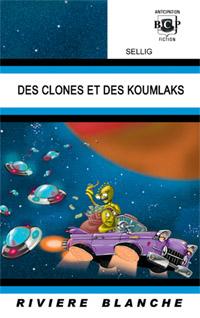 Des Clones et des Koumlaks... [2010]