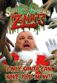 Santa Claus Vs The Zombies : Santa Claus Versus the Zombies