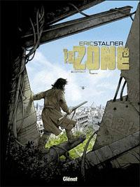 La zone : Contact #3 [2011]