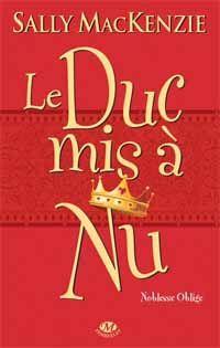 Noblesse Oblige : Le duc mis à nu #1 [2012]