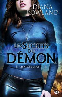 Kara Gillian : Les secrets du démon [#3 - 2012]