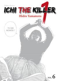 Ichi the Killer #6 [2012]