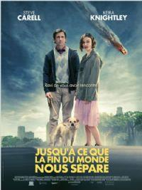 Seeking a friend for the end of the world : Jusqu'à ce que la fin du monde nous sépare [2012]