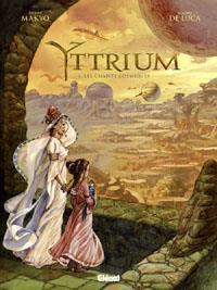 Yttrium : Les chants cosmiques #1 [2012]