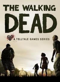 The Walking Dead : The Telltale Series : The Walking Dead [2012]
