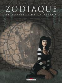 Zodiaque : Le Supplice de la Vierge #6 [2012]