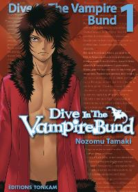 Dance in the Vampire Bund : Dive in the Vampire Bund [#1 - 2012]