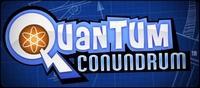 Quantum Conundrum [2012]