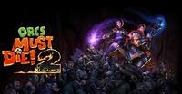 Orcs Must Die! 2 [2012]