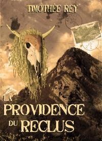 La Providence du reclus [2012]