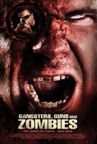 Gangsters, Guns & Zombies : Gangsters, Guns and Zombies [2012]