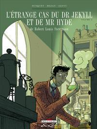 Dr Jekyll et Mr Hyde : L'Étrange cas du Dr Jekyll et de Mr Hyde, de R. L. Stevenson 2 [2012]