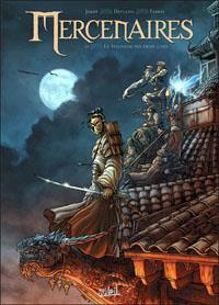 Mercenaires : Les Seigneur des Trois Cités #2 [2012]