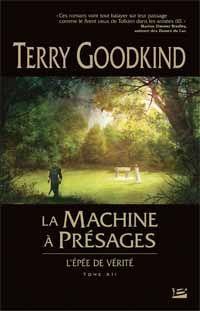L'épée de vérité : La machine à présages #12 [2012]