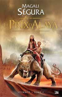 Eternité : Le prix d'Alaya #1 [2012]