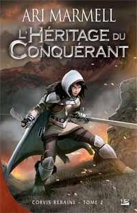 Corvis Rebaine : L'héritage du conquérant #2 [2012]