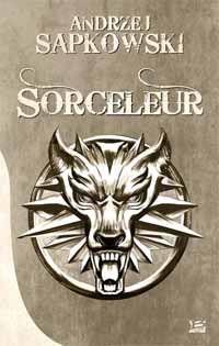 La Saga du Sorceleur : L'intégrale [2012]