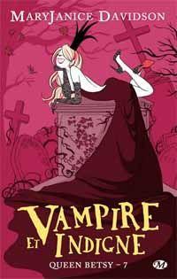 Queen Betsy : Vampire et indigne [#7 - 2012]