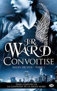 La confrérie de la dague noire : Anges déchus : Convoitise #1 [2012]