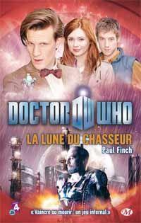 Doctor Who : La lune du chasseur [2012]