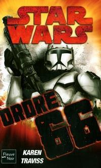 Star Wars : Ordre 66 [2010]