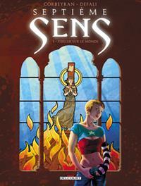 Septième sens : Veiller sur le monde [#1 - 2012]