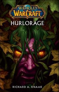 World of Warcraft : Hurlorage [2011]