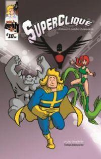 Superclique [2012]