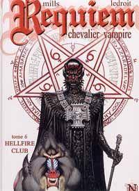 Requiem - Chevalier vampire : Hellfire club #6 [2005]